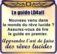 Le guide LD4all Apprendre l'art de faire des rêves lucides